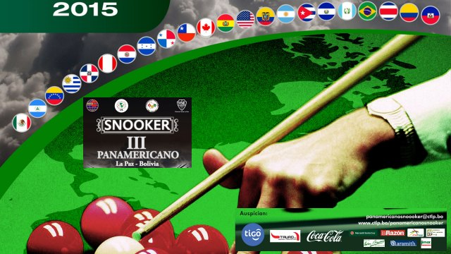 The 2015 Pan-American Snooker Championship. Club de Tenis, La Paz, Bolivia. January 27-30