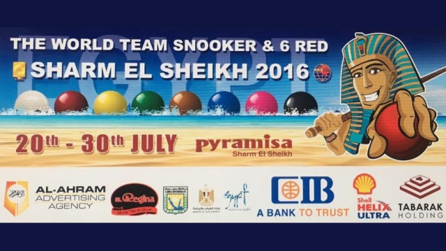 2016 IBSF World Team & 6-Red Snooker Championships. Sharm el-Sheikh, Egypt. July 20-30