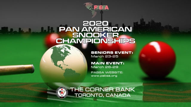 2020 Pan American Snooker Championships - The Corner Bank, Toronto, Canada. March 23 - 29